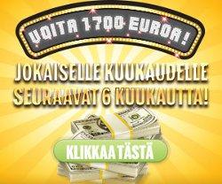 Voita 1700 euroa jokaiselle kuukaudelle puolen vuoden ajan