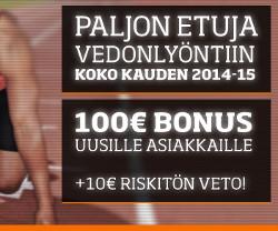 Saat 10€ riskitön veto ja 100€ bonus